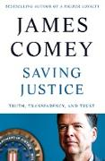 Cover-Bild zu Comey, James: Saving Justice (eBook)