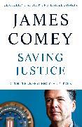 Cover-Bild zu Comey, James: Saving Justice