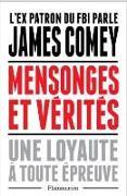 Cover-Bild zu Comey, James: Mensonges et vérité