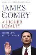 Cover-Bild zu Comey, James: A Higher Loyalty (eBook)