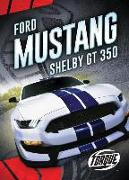 Cover-Bild zu Oachs, Emily Rose: FORD MUSTANG SHELBY GT350