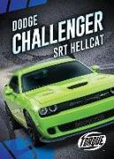 Cover-Bild zu Oachs, Emily Rose: DODGE CHALLENGER SRT HELLCAT