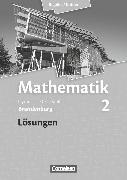 Cover-Bild zu Bigalke/Köhler: Mathematik, Brandenburg - Ausgabe 2013, Band 2, Lösungen zum Schülerbuch von Bigalke, Anton