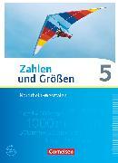 Cover-Bild zu Zahlen und Größen, Nordrhein-Westfalen Kernlehrpläne - Ausgabe 2013, 5. Schuljahr, Schülerbuch von Gabriel, Ilona