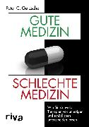 Cover-Bild zu Gøtzsche, Peter C.: Gute Medizin, schlechte Medizin (eBook)