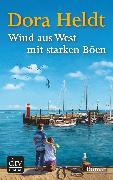 Cover-Bild zu Heldt, Dora: Wind aus West mit starken Böen (eBook)