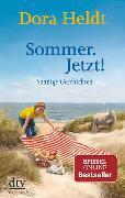 Cover-Bild zu Heldt, Dora: Sommer. Jetzt!