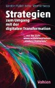 Cover-Bild zu Müller-Seitz, Gordon: Strategien zur Umsetzung der digitalen Transformation (eBook)