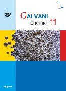 Cover-Bild zu Bredl, Kerstin: Galvani, Chemie für Gymnasien, Ausgabe B - Für die Oberstufe in Bayern - Bisherige Ausgabe, 11. Jahrgangsstufe, Schülerbuch