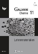 Cover-Bild zu Bredl, Kerstin: Galvani, Chemie für Gymnasien, Ausgabe B - Für die Oberstufe in Bayern - Bisherige Ausgabe, 11. Jahrgangsstufe, Lehrermaterialien mit CD-ROM