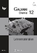 Cover-Bild zu Bredl, Kerstin: Galvani, Chemie für Gymnasien, Ausgabe B - Für die Oberstufe in Bayern - Bisherige Ausgabe, 12. Jahrgangsstufe, Lehrermaterialien mit CD-ROM
