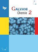 Cover-Bild zu Bredl, Kerstin: Galvani, Chemie für Gymnasien, Ausgabe C - G8 und G9 Hessen - Bisherige Ausgabe, Band 2, Schülerbuch