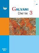 Cover-Bild zu Bredl, Kerstin: Galvani, Chemie für Gymnasien, Ausgabe C - G8 und G9 Hessen - Bisherige Ausgabe, Band 3, Schülerbuch