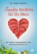 Cover-Bild zu Siebrecht, Stefan: Sanfte Medizin für Ihr Herz