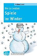 Cover-Bild zu Die 50 besten Spiele im Winter - eBook (eBook) von Erkert, Andrea
