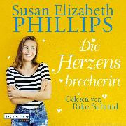 Cover-Bild zu Phillips, Susan Elizabeth: Die Herzensbrecherin (Audio Download)