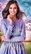 Cover-Bild zu Phillips, Susan Elizabeth: Prima Doamna (eBook)