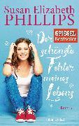 Cover-Bild zu Phillips, Susan Elizabeth: Der schönste Fehler meines Lebens (eBook)