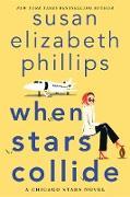 Cover-Bild zu Phillips, Susan Elizabeth: When Stars Collide (eBook)