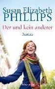 Cover-Bild zu Phillips, Susan Elizabeth: Der und kein anderer