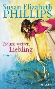 Cover-Bild zu Phillips, Susan Elizabeth: Träum weiter, Liebling (eBook)