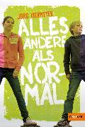 Cover-Bild zu Isermeyer, Jörg: Alles andere als normal