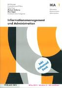Cover-Bild zu IKA 1: Informationsmanagement und Administration von McGarty, Michael