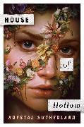 Cover-Bild zu Sutherland, Krystal: House of Hollow