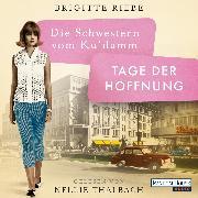 Cover-Bild zu Riebe, Brigitte: Die Schwestern vom Ku'damm. Tage der Hoffnung (Audio Download)
