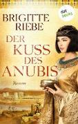 Cover-Bild zu Riebe, Brigitte: Der Kuss des Anubis (eBook)