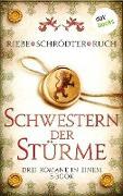 Cover-Bild zu Riebe, Brigitte: Schwestern der Stürme: Drei Romane in einem eBook (eBook)