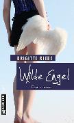 Cover-Bild zu Riebe, Brigitte: Wilde Engel (eBook)