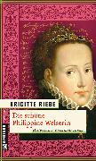 Cover-Bild zu Riebe, Brigitte: Die schöne Philippine Welserin (eBook)
