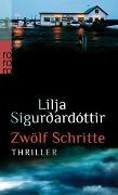 Cover-Bild zu Sigurdardóttir, Lilja: Zwölf Schritte