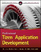 Cover-Bild zu Professional Tizen Application Development (eBook) von Jaygarl, HoJun