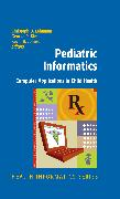 Cover-Bild zu Pediatric Informatics (eBook) von Lehmann, Christoph (Hrsg.)