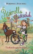Cover-Bild zu Flechsig, Dorothea: Petronella Glückschuh - Tierkindergeschichten
