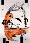 Cover-Bild zu Marquardt, Tristan: 40% Paradies. Gedichte des Lyrikkollektivs G13