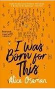 Cover-Bild zu Oseman, Alice: I was Born for This