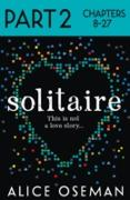 Cover-Bild zu Oseman, Alice: Solitaire: Part 2 of 3 (eBook)