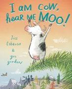 Cover-Bild zu Esbaum, Jill: I Am Cow, Hear Me Moo!