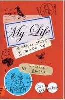 Cover-Bild zu Bancks, Tristan: My Life & Other Stuff I Made Up