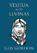 Cover-Bild zu Gordon, Gus: Yeshua and Levinas