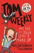 Cover-Bild zu Bancks, Tristan: My Life and Other Stuff I Made Up, 1