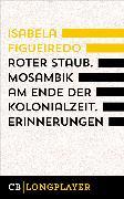 Cover-Bild zu Figueiredo, Isabela: Roter Staub (eBook)