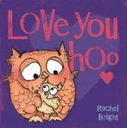 Cover-Bild zu Bright, Rachel: Love You Hoo