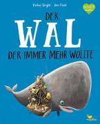 Cover-Bild zu Bright, Rachel: Der Wal, der immer mehr wollte