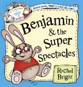 Cover-Bild zu Bright, Rachel: Benjamin and the Super Spectacles (Read Aloud) (The Wonderful World of Walter and Winnie) (eBook)