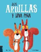 Cover-Bild zu Bright, Rachel: DOS Ardillas Y Una Pina