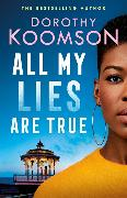 Cover-Bild zu Koomson, Dorothy: All My Lies Are True